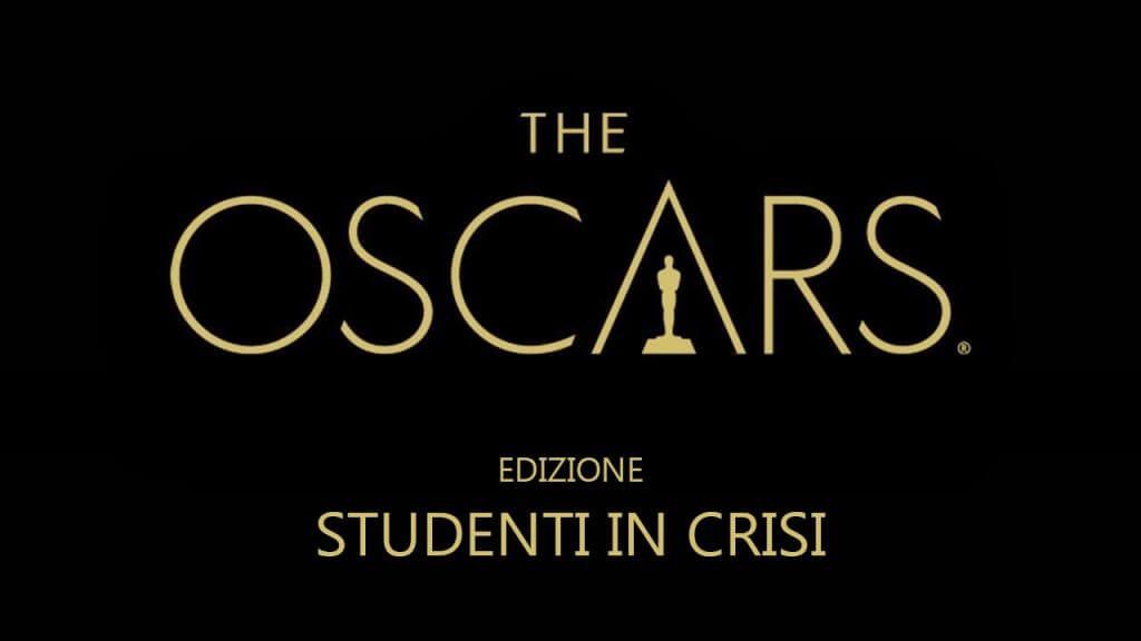 Se la vita degli Studenti in crisi fosse la notte degli Oscar