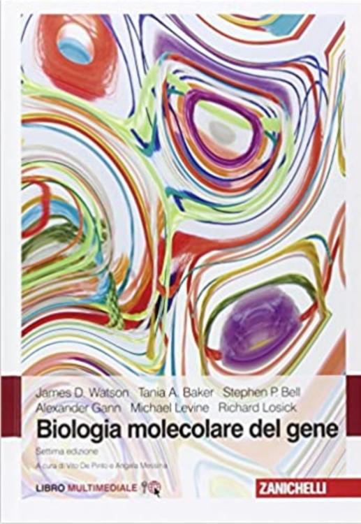 Biologia molecolare del gene (James Watson D.)