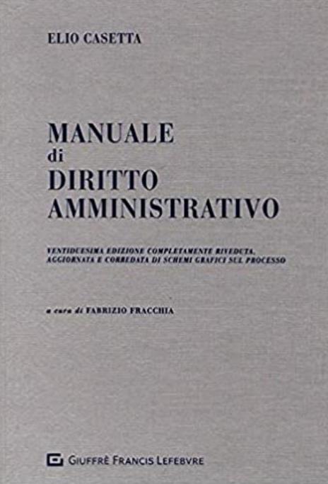 Manuale di diritto amministrativo di Elio Casetta