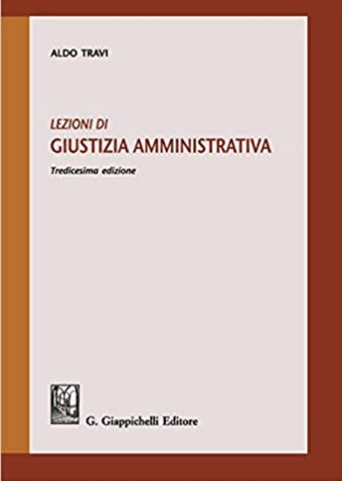 Lezioni di giustizia amministrativa di Aldo Travi