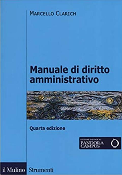 Manuale di diritto amministrativo di Marcello Clarich